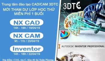 Mời đăng kí tham dự lớp học thử NX CAD, NX CAM, Inventor miễn phí