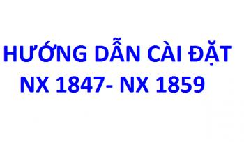 Hướng dẫn cài đặt NX 1847 – NX 1859