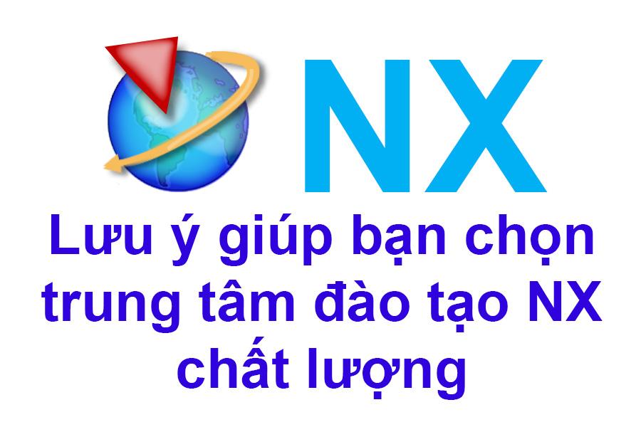 Những lưu ý khi học NX tại các trung tâm CAD/CAM